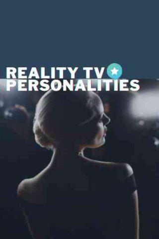 Reality TV Personalities